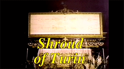Proof that the Shroud of Turin is the Burial Cloth of Jesus Christ